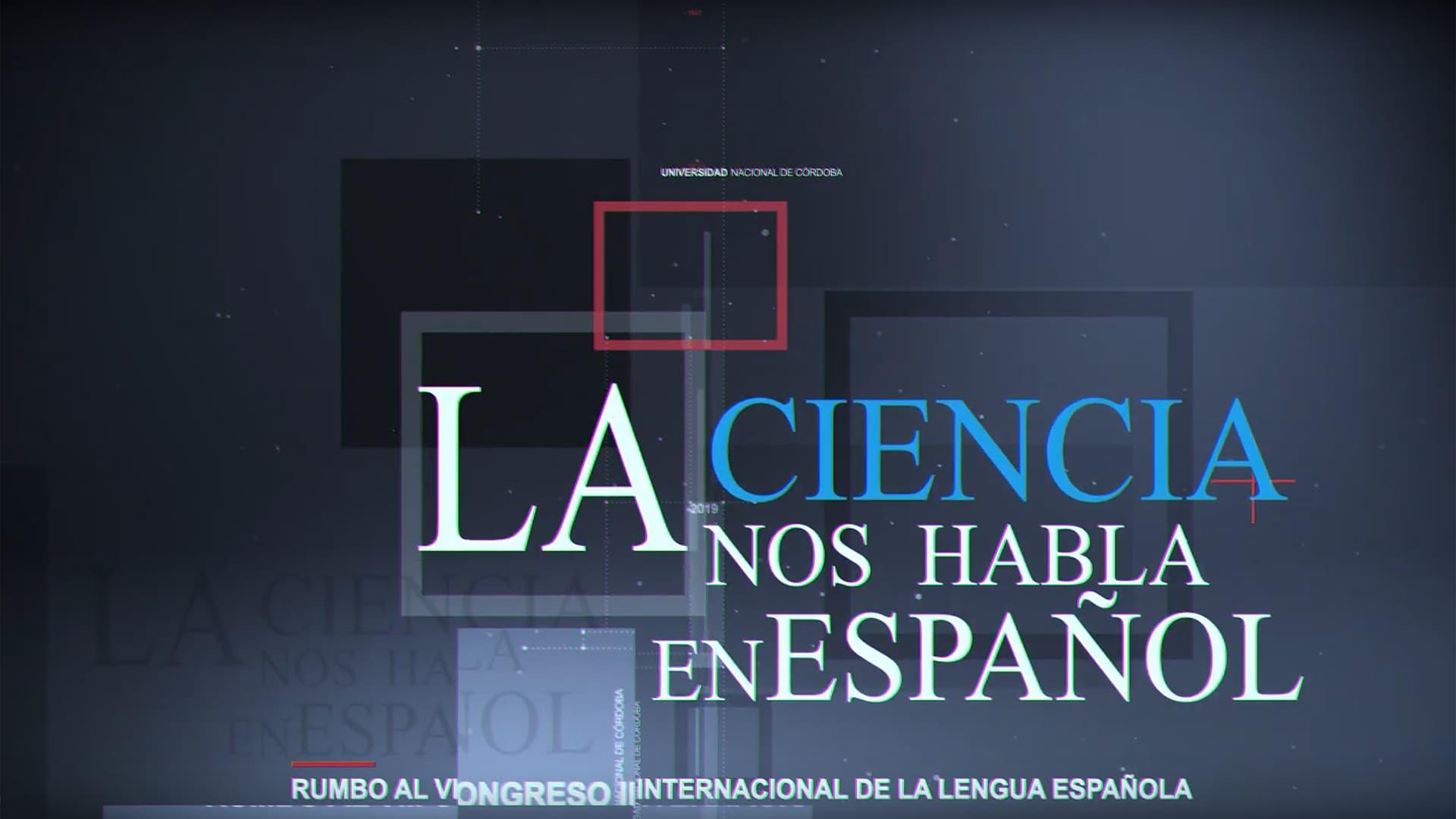 """""""La ciencia (nos) habla en español"""", un proyecto que reivindica el idioma castellano en la comunicación científica"""