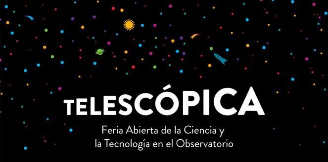 Telescópica | Feria de la ciencia y la tecnología en el Observatorio